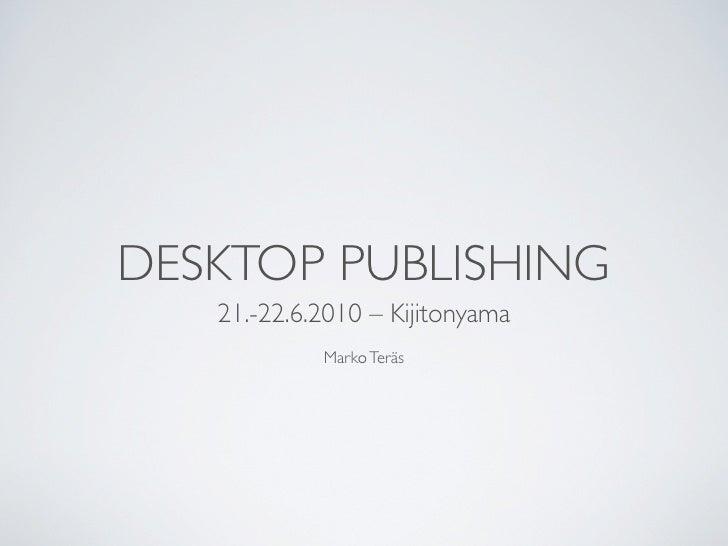 Desktop Publishing – University of Dar es Salaam 06/2010