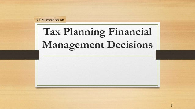 the financial planning and decisions for