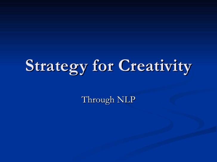 Strategy for Creativity Through NLP