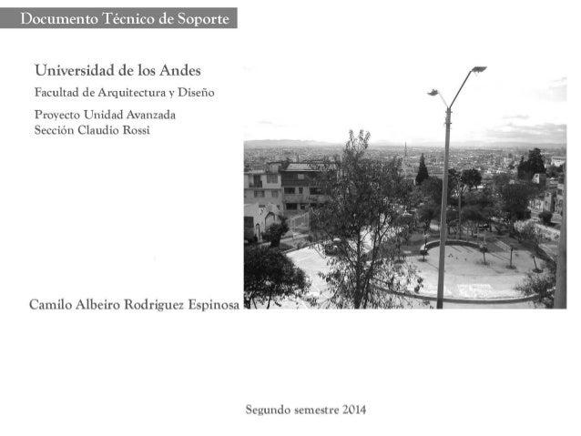Documento Técnico de Soporte  Universidad de los Andes  Facultad de Arquitectura y Diseño «J  Proyecto Unidad Avanzada Sec...