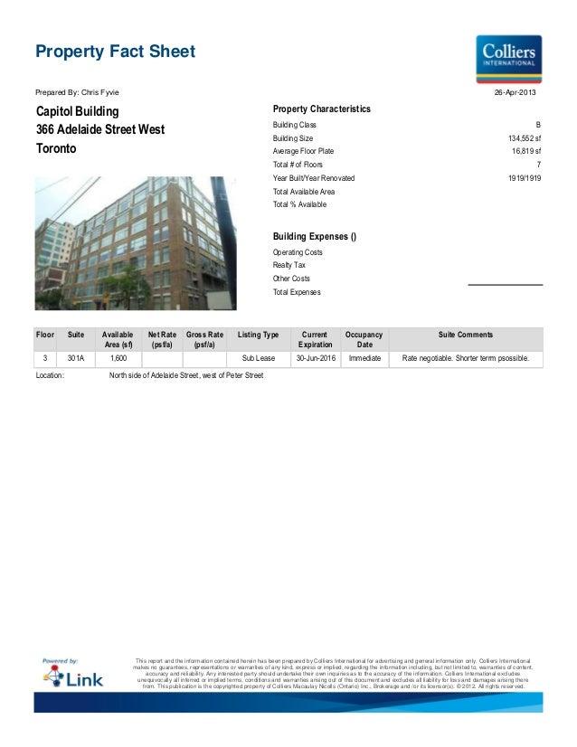 Capitol Building366 Adelaide Street WestTorontoProperty CharacteristicsBuilding Class BBuilding Size 134,552 sfAverage Flo...