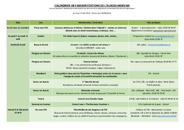 CALENDRIER DES MANIFESTATIONS DE L'AUXOIS-MORVAN Liste non exhaustive / Manifestations communiquées sous toute réserve de ...