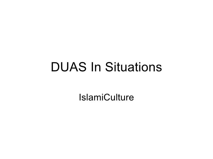 DUAS In Situations IslamiCulture