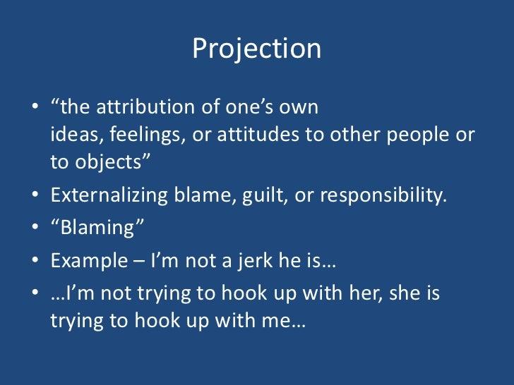 Projection Psychology ...