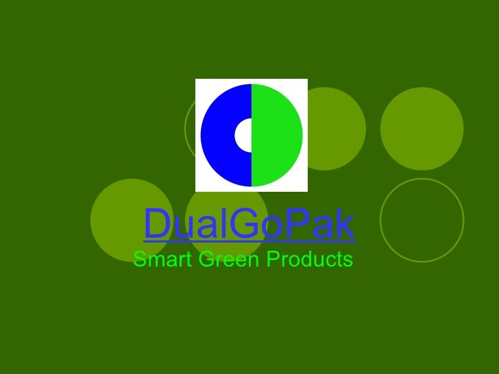 DualGoPak Smart Green Products