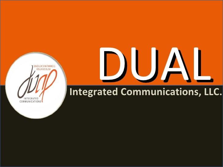 DUAL Integrated Communications, LLC.