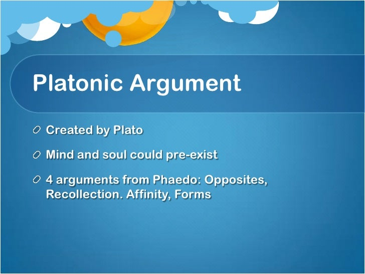 plato dualism René descartes: the mind-body distinction one of the deepest and most lasting legacies of descartes' philosophy is his thesis that mind and body are really distinct—a thesis now called.