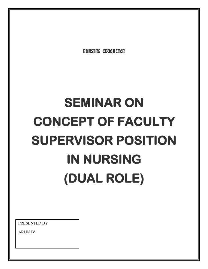 CONCEPT OF FACULTY SUPERVISOR IN NURSING