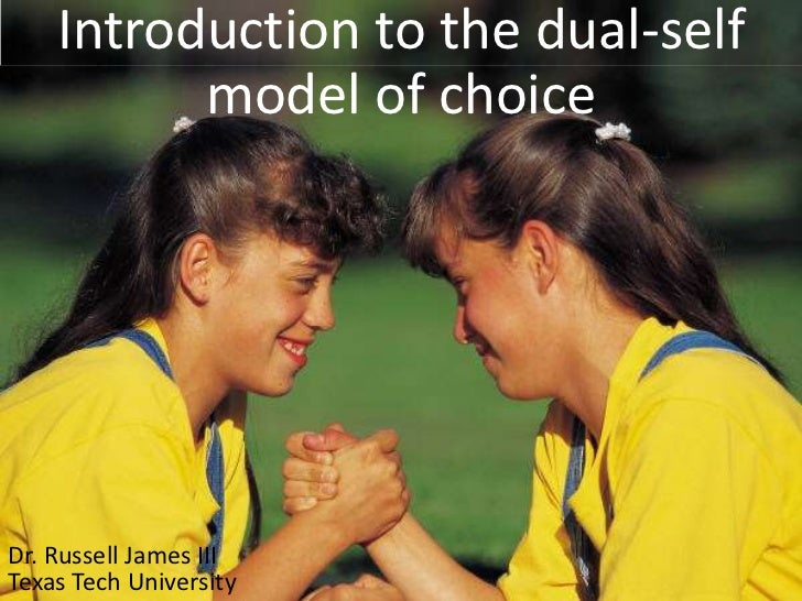 Introduction to the dual-self model of choice<br />Dr. Russell James III<br />Texas Tech University<br />