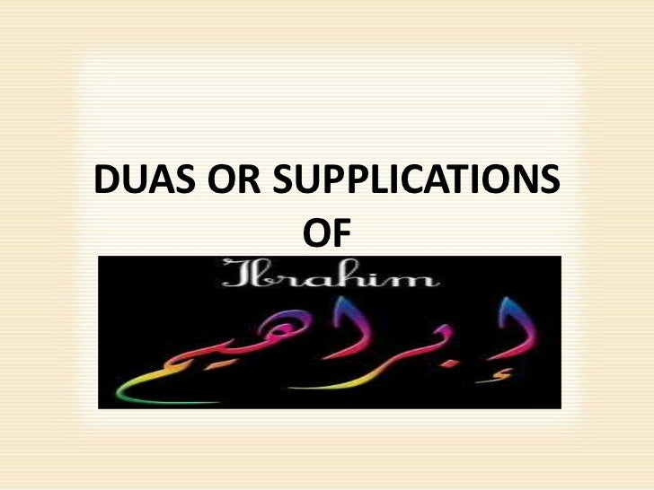 DUAS OR SUPPLICATIONS         OF
