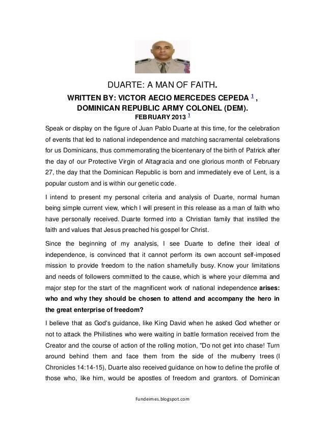 Fundeimes.blogspot.com DUARTE: A MAN OF FAITH. WRITTEN BY: VICTOR AECIO MERCEDES CEPEDA 1 , DOMINICAN REPUBLIC ARMY COLONE...
