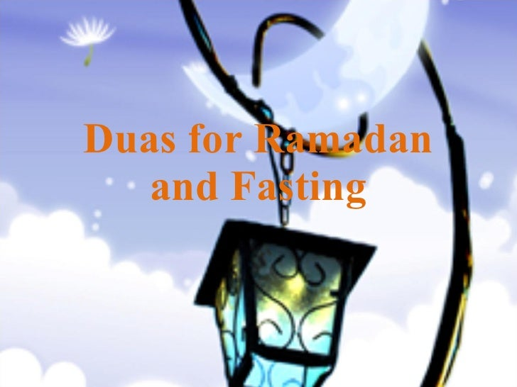 Duas for Ramadan and Fasting 1