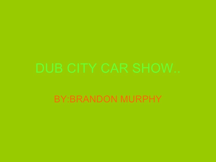 Dub City Car Show
