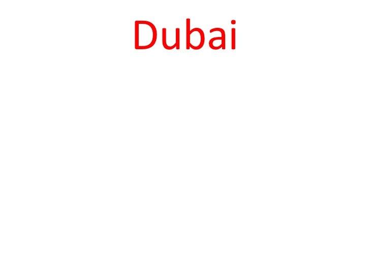 Dubai<br />