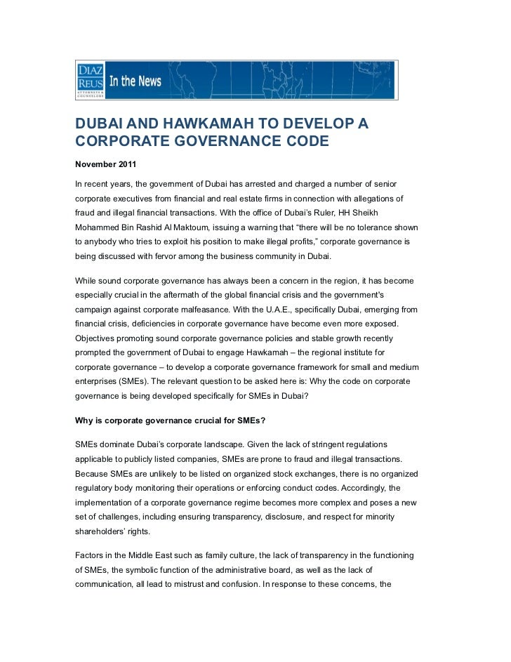 DUBAI AND HAWKAMAH TO DEVELOP ACORPORATE GOVERNANCE CODENovember 2011In recent years, the government of Dubai has arrested...
