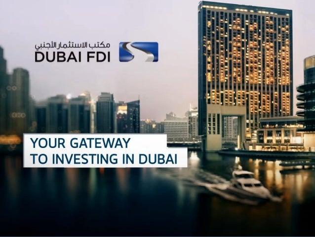 Dubai FDI Presentation - Ibrahim Ahli