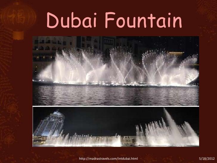 Dubai Fountain   http://madrastravels.com/intdubai.html   5/18/2012