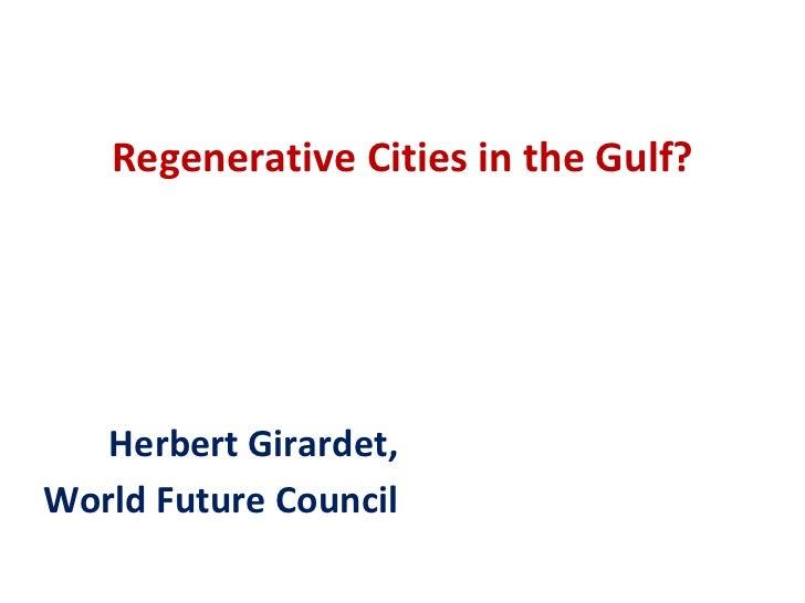 Regenerative Cities in the Gulf?   Herbert Girardet,World Future Council