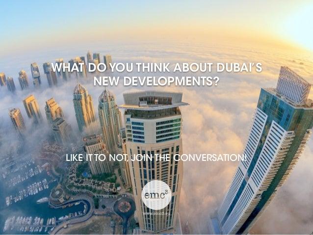 Dubai, what do you think?