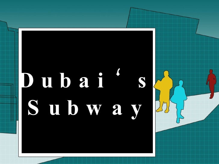 Dubai 's Subway