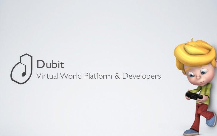 Features of Dubit Platform