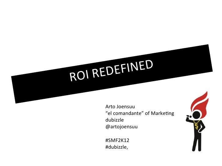 """I R ED E FINEDRO        Arto Joensuu        """"el comandante"""" of Marketing        dubizzle        @artojoensuu        #SMF2K..."""