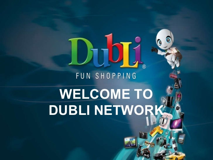WELCOME TO DUBLI NETWORK
