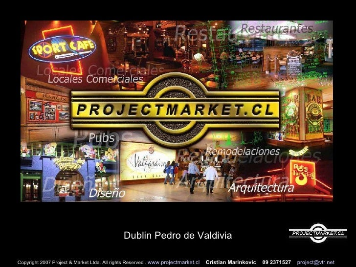 Copyright 2007 Project & Market Ltda. All rights Reserved .  www.projectmarket.cl   Cristian Marinkovic  09 2371527   [ema...
