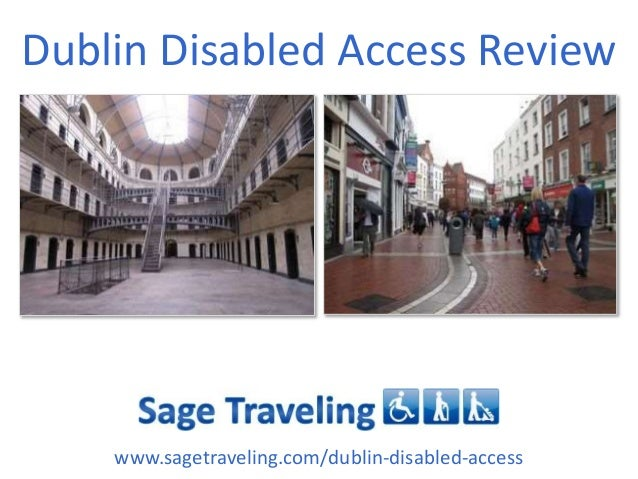 Dublin Disabled Access Review  www.sagetraveling.com/dublin-disabled-access