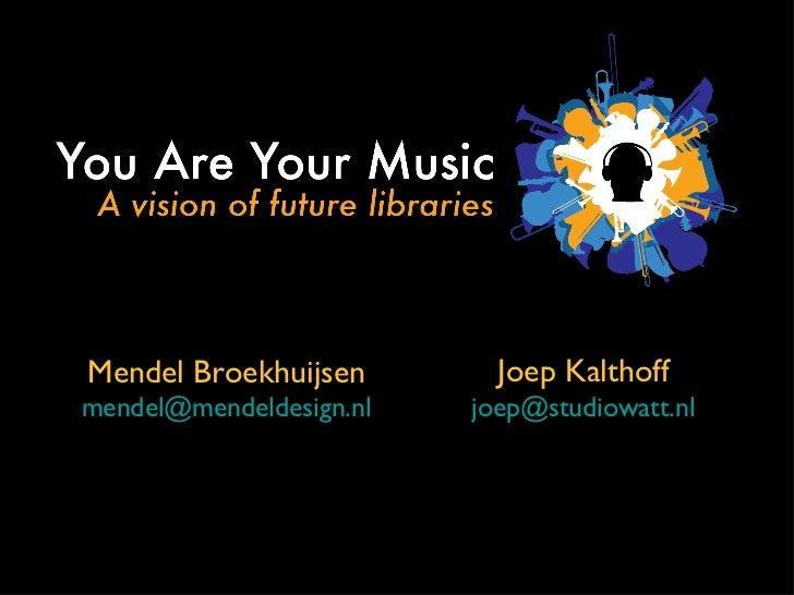 Joep Kalthoff [email_address] Mendel Broekhuijsen [email_address]