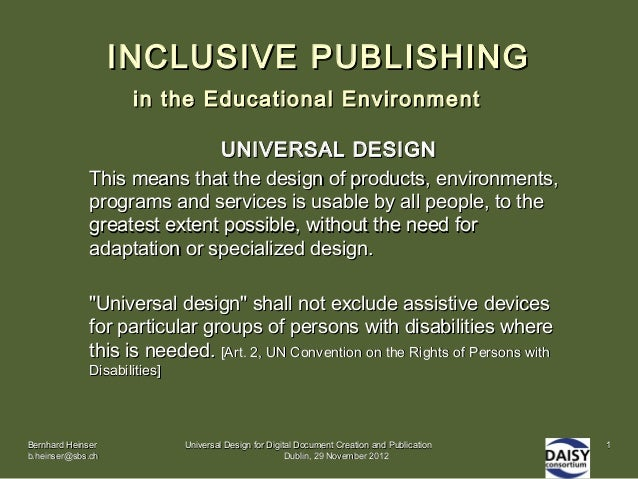 INCLUSIVE PUBLISHING                    in the Educational Environment                             UNIVERSAL DESIGN       ...
