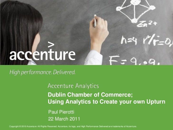Dublin Chamber of Commerce;                                      Using Analytics to Create your own Upturn                ...