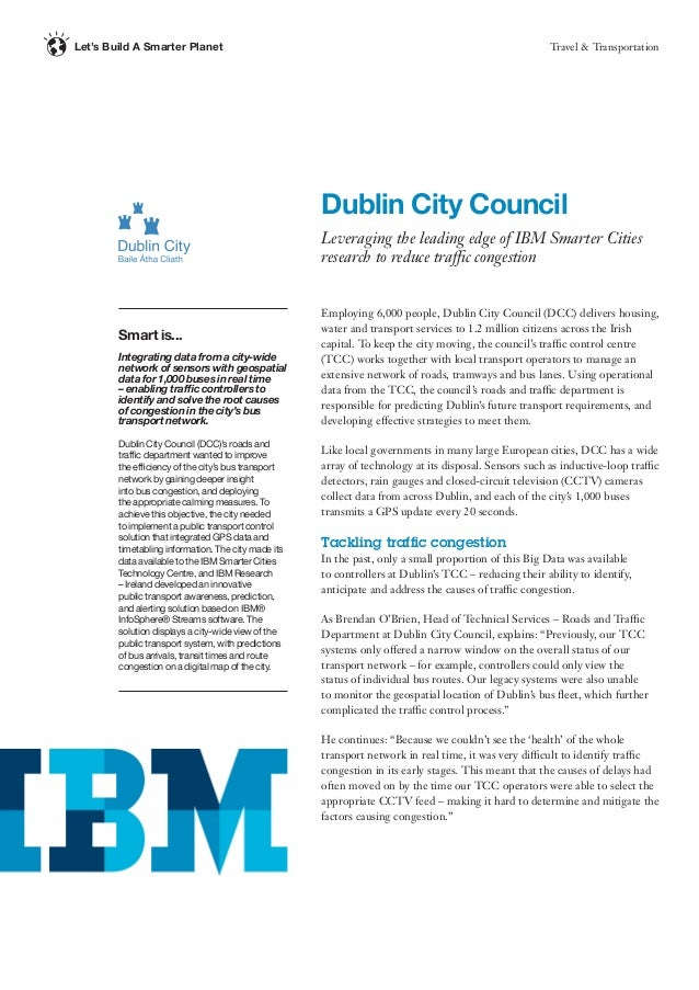 Travel & TransportationLet's Build A Smarter Planet Employing 6,000 people, Dublin City Council (DCC) delivers housing, wa...