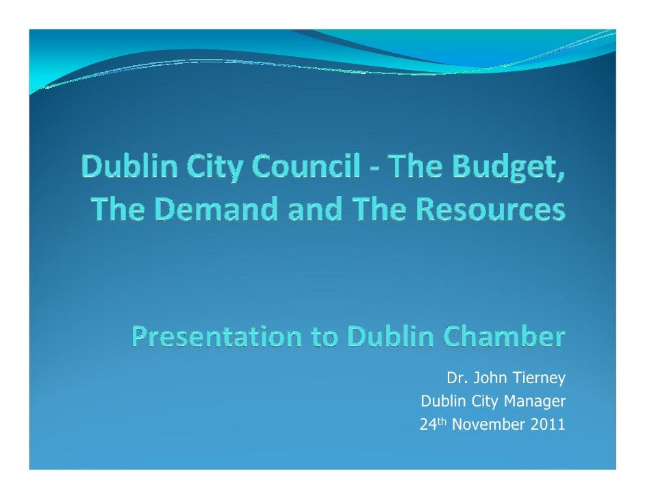 Dublin City Manager's Presenation to Dublin Chamber