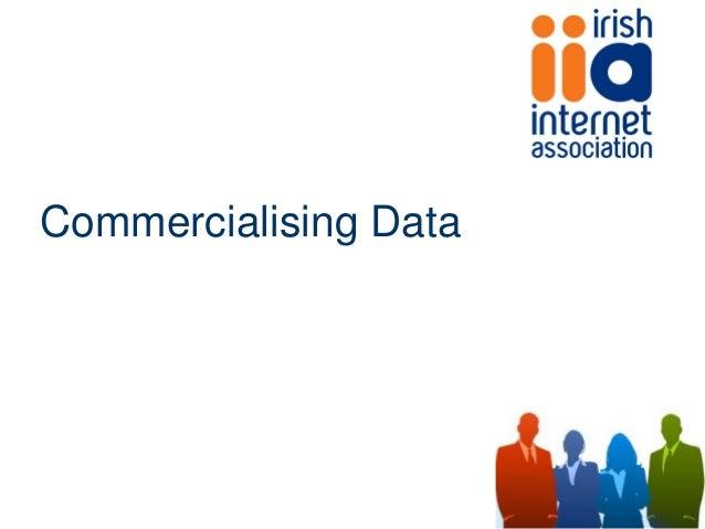 Commercialising Data