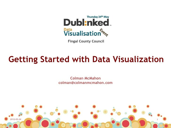 Colman McMahon, DIT School of Computing: Getting Started with Data Visualisation