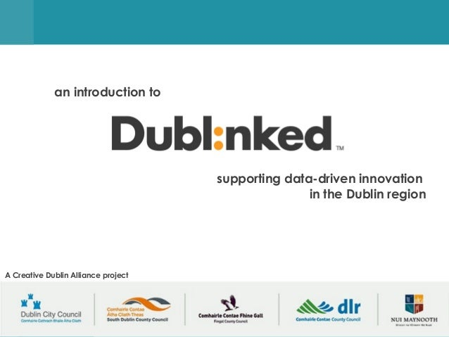 supporting data-driven innovation in the Dublin regionsupporting data-driven innovationin the Dublin regionan introduction...