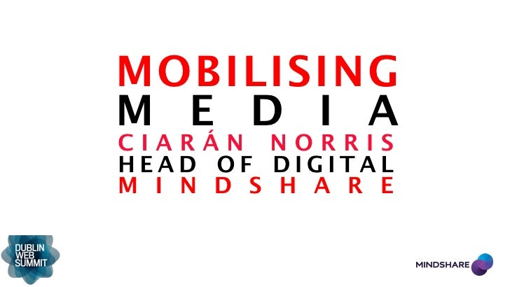 Mobilising Media: Marketing With Tablets & Mobiles