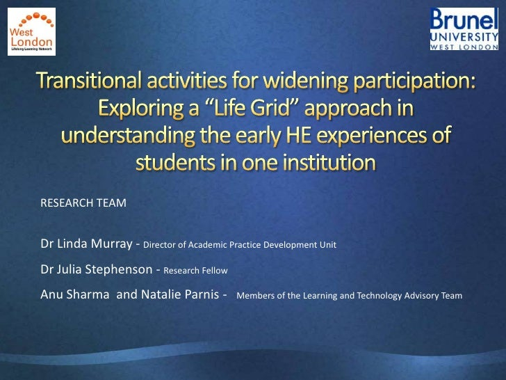 "Transitional activities for widening participation: Exploring a ""Life Grid"" approach in understanding the early HE experie..."
