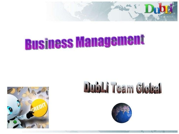 Business Management DubLi Team Global
