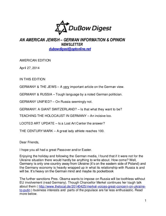 1 AN AMERICAN JEWISH – GERMAN INFORMATION & OPINION NEWSLETTER dubowdigest@optonline.net AMERICAN EDITION April 27, 2014 I...