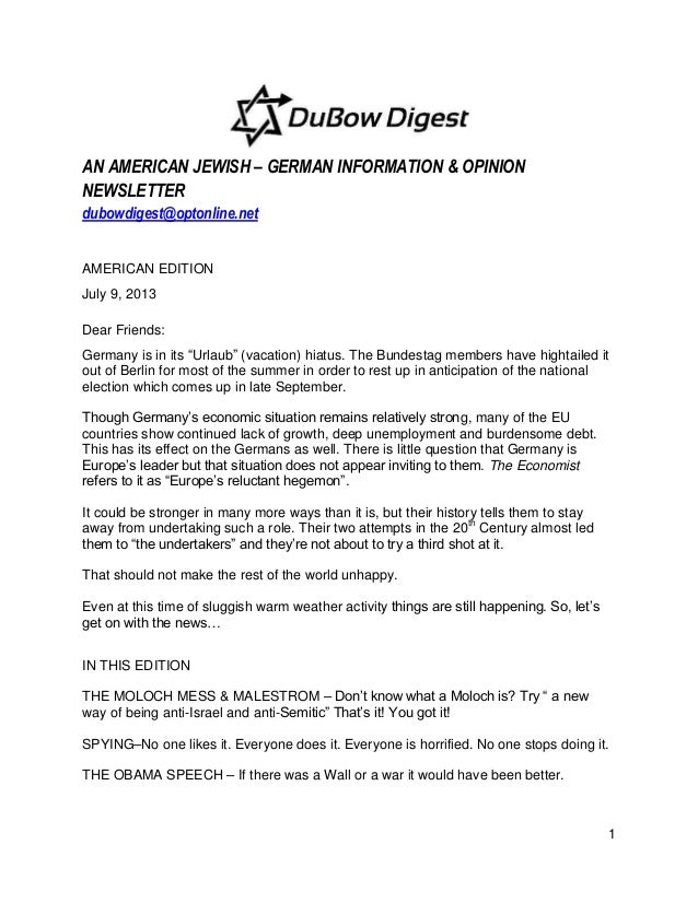 1 AN AMERICAN JEWISH – GERMAN INFORMATION & OPINION NEWSLETTER dubowdigest@optonline.net AMERICAN EDITION July 9, 2013 Dea...