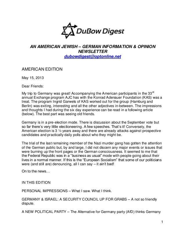 1AN AMERICAN JEWISH – GERMAN INFORMATION & OPINIONNEWSLETTERdubowdigest@optonline.netAMERICAN EDITIONMay 15, 2013Dear Frie...