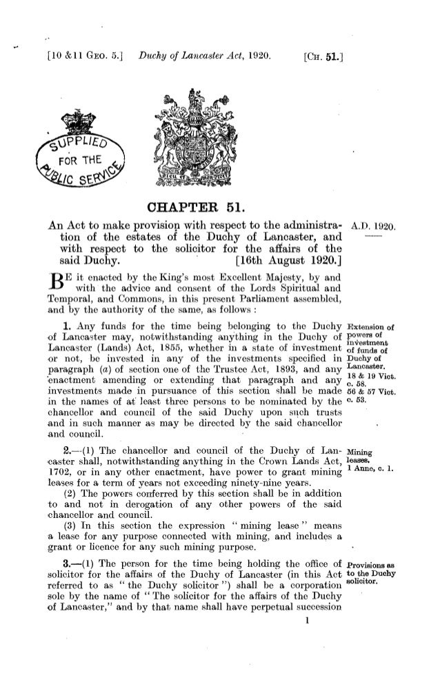 [ 10 &11 GEo. 5.] Duchy of Lancaster Act, 1920. [CH. 51.] vPP1.1,x FOR THE LIC SF- CHAPTER, 51. An Act to make provision w...