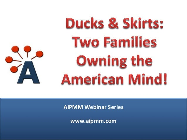 Ducks & Skirts: Two Families Owning The American Mind!