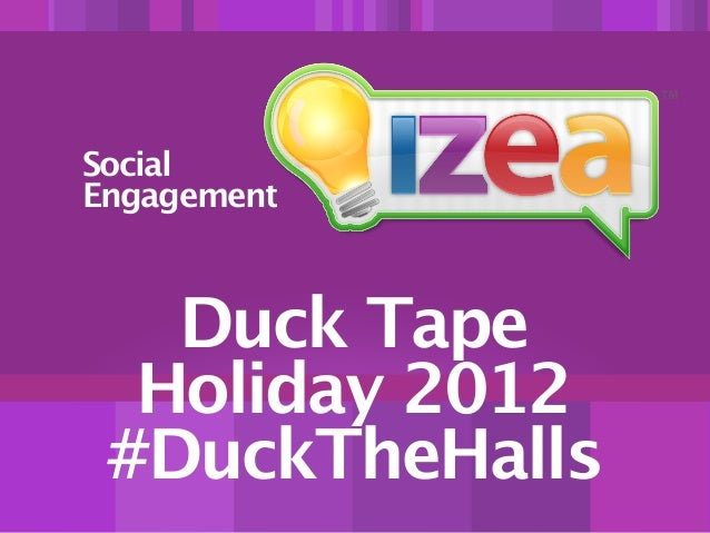 #DuckTheHalls - Duck Brand Duck Tape Holiday Designs Campaign