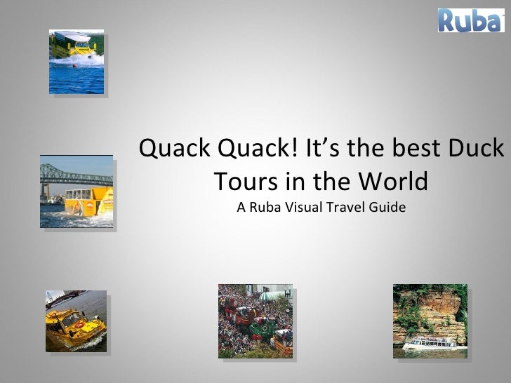 Quack Quack! It's the best Duck Tours in the World A Ruba Visual Travel Guide