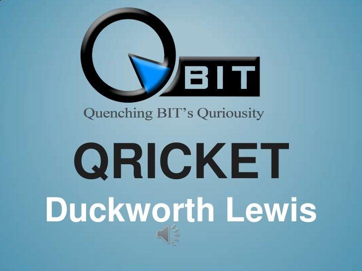 QricketDuckworth Lewis<br />