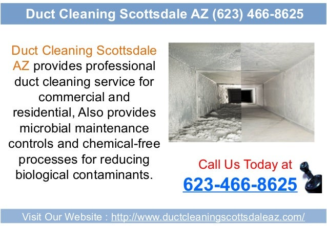 Duct Cleaning Scottsdale AZ provides professional duct cleaning service for commercial and residential, Also provides micr...
