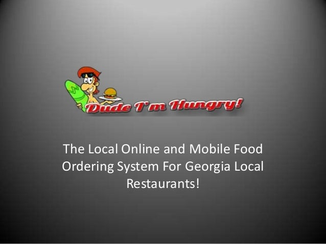 The Local Online and Mobile Food Ordering System For Georgia Local Restaurants!